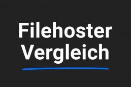 Filehoster Vergleich 2018