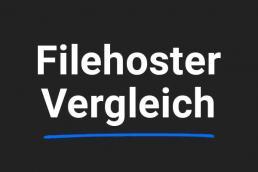 Filehoster Vergleich 2018